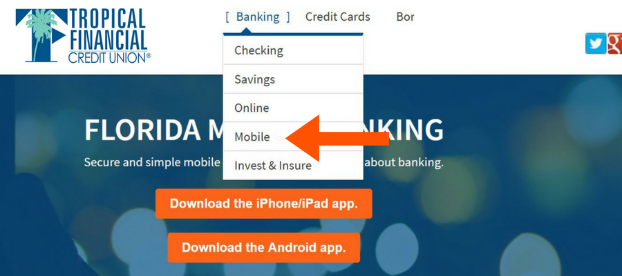 Dowloading Tropical Financial Credit Union Mobile APP