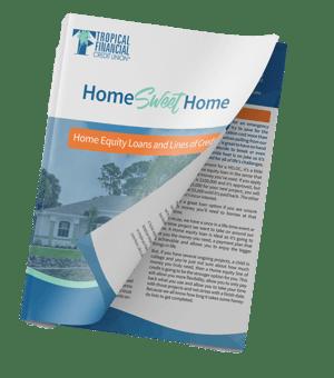 Home Sweet Home Guide TFCU