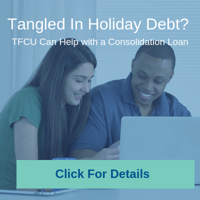 TFCU Holiday Relief Loan
